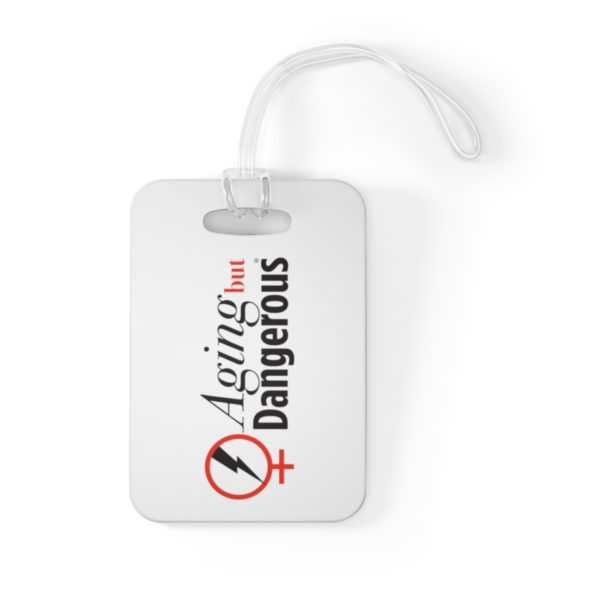 Aging But Dangerous Luggage Tag