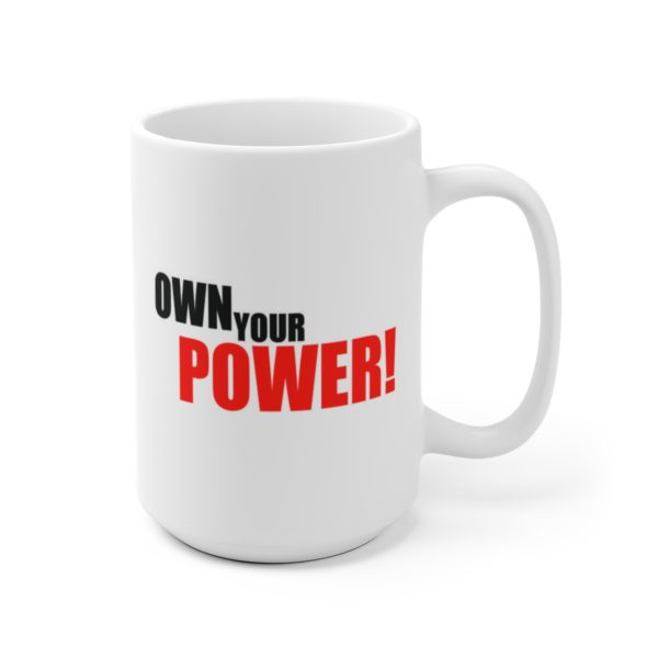 Aging But Dangerous / Own Your Power! Mug